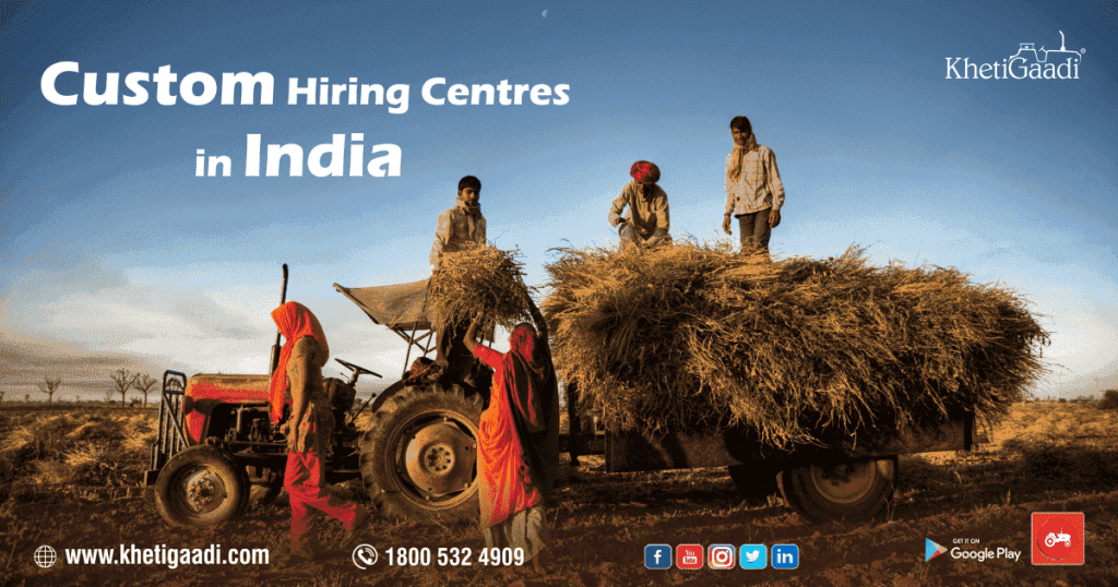 Custom Hiring Centers in India