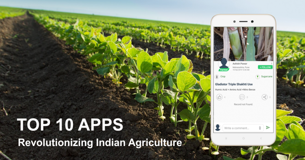 Top 10 Apps Revolutionizing Indian Agriculture