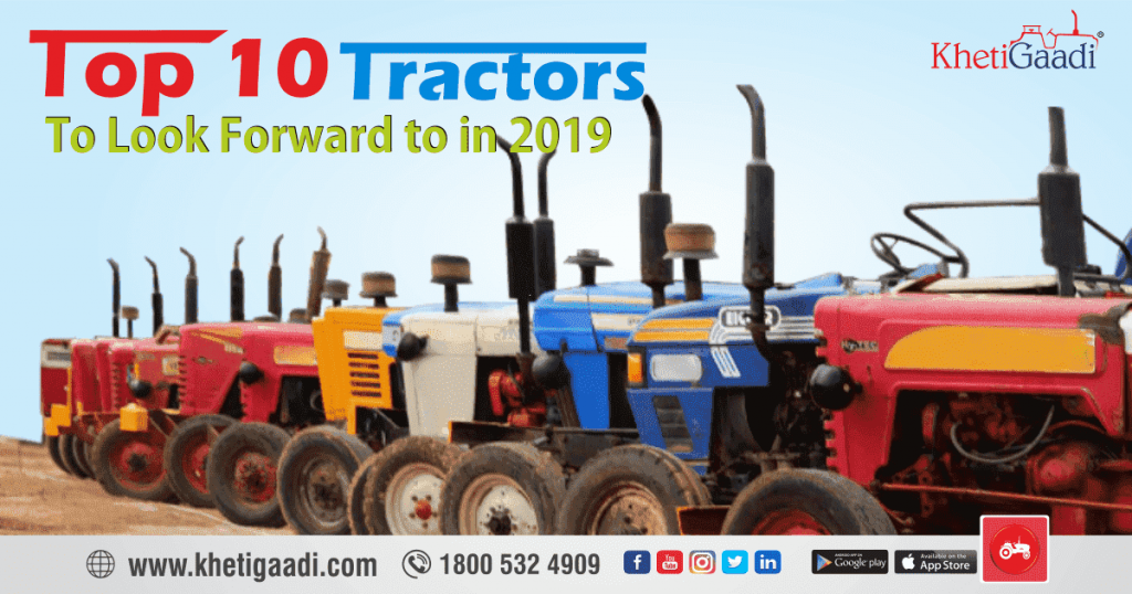 Top 10 Tractors To Look Forward to in 2019