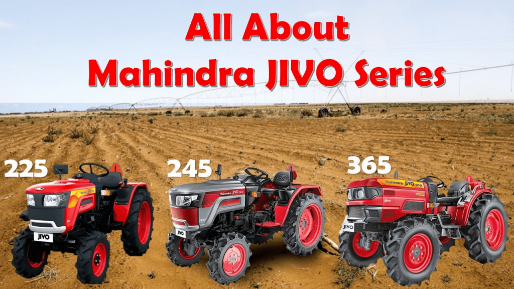 All About Mahindra JIVO Series Tractors in India