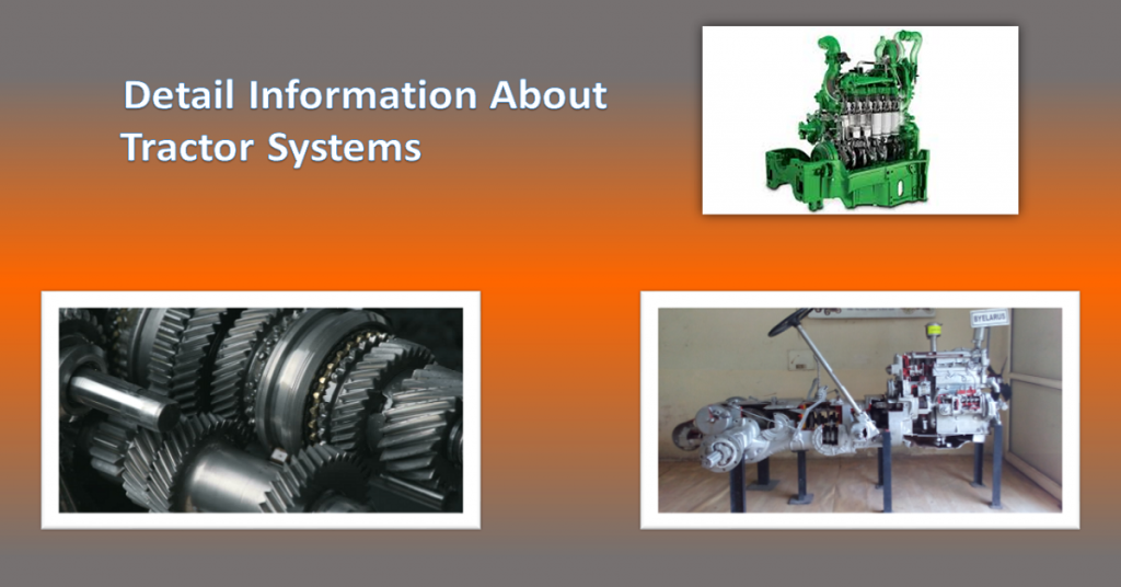 Let's Know in Detail About Tractor Systems