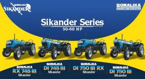 All in Detail About Sonalika Sikander Series Tractors From 50 – 60 HP Range Category