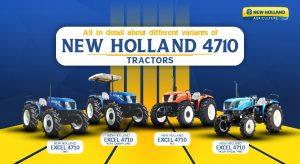 All in Detail About Different Variants of New Holland 4710 Tractor