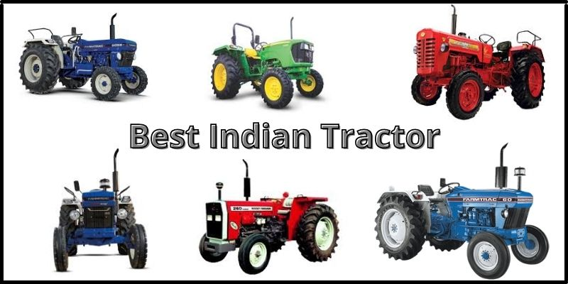 All Details About Best Indian Tractor – KhetiGaadi