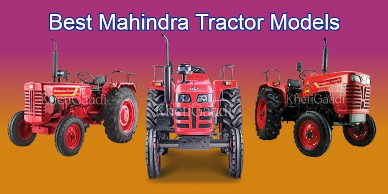 Best Mahindra Tractor Models