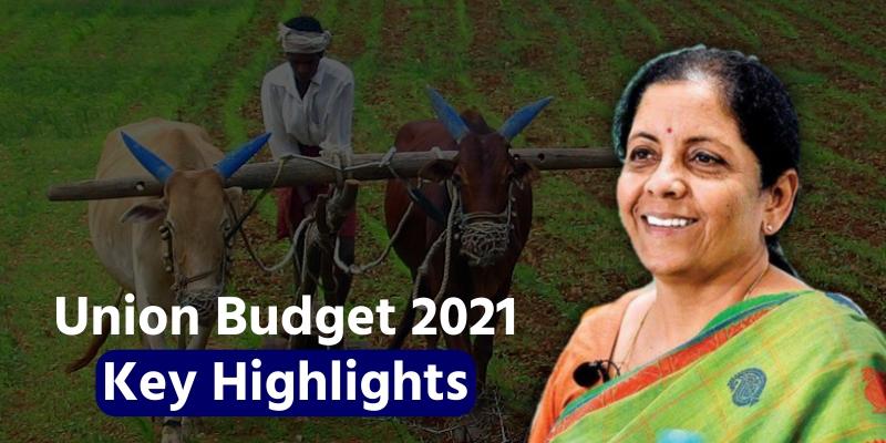 Union Budget 2021 Key Highlights