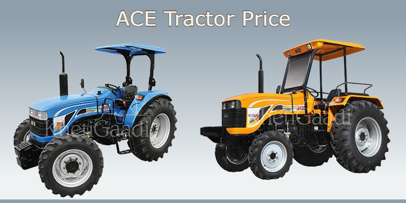 ACE Tractor Price In India
