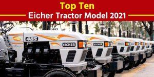 Top Ten Eicher Tractor Models 2021