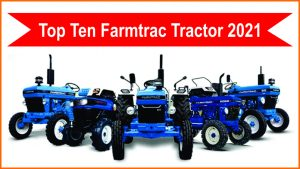 Top Ten Farmtrac Tractor 2021