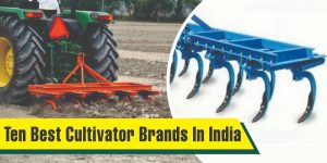 Ten Best Cultivator Brands In India