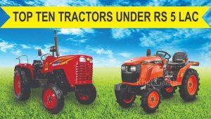 Top 10 Tractors Under Rupees 5 Lac
