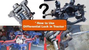 How to Use Differential Lock in Tractor