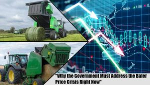 Why the Government Must Address the Baler Price Crisis Right Now