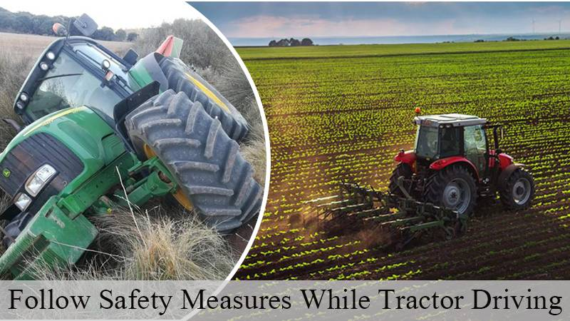 Follow Safety Measures While Tractor Driving