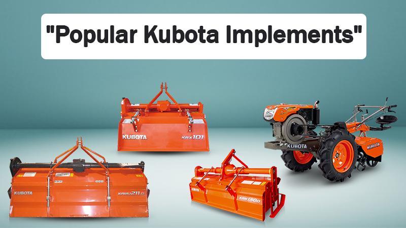 Popular Kubota Implements