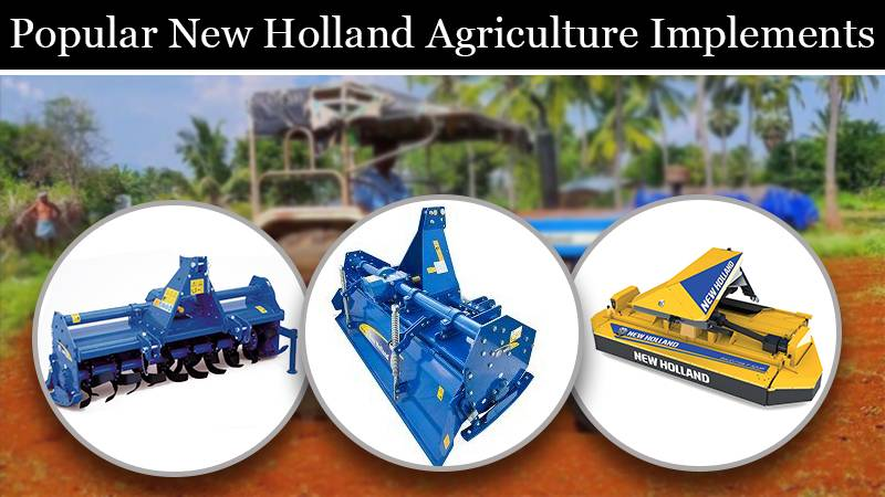 Popular New Holland Agriculture Implements