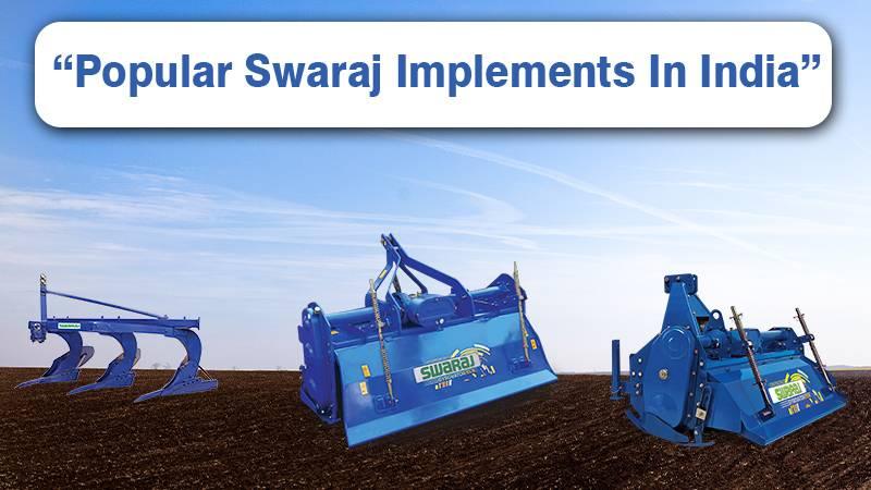 Popular Swaraj Implements In India