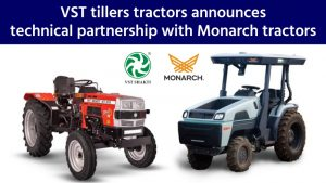 VST Tillers Tractors Announces Technical Partnership with Monarch Tractors