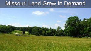 Missouri Land  Grew In Demand