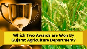 National Award Won By Gujarat Agriculture Department