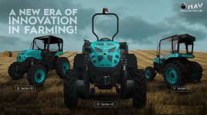 HAV S1 Series Tractors- A complete game changer in Indian Farming!