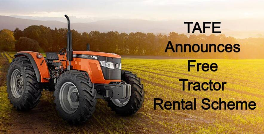 TAFE Announces Free Tractor Rental Scheme for the Second Year in a Row